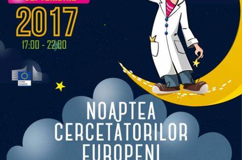 Noaptea Cercetătorilor Europeni, în 17 oraşe din România