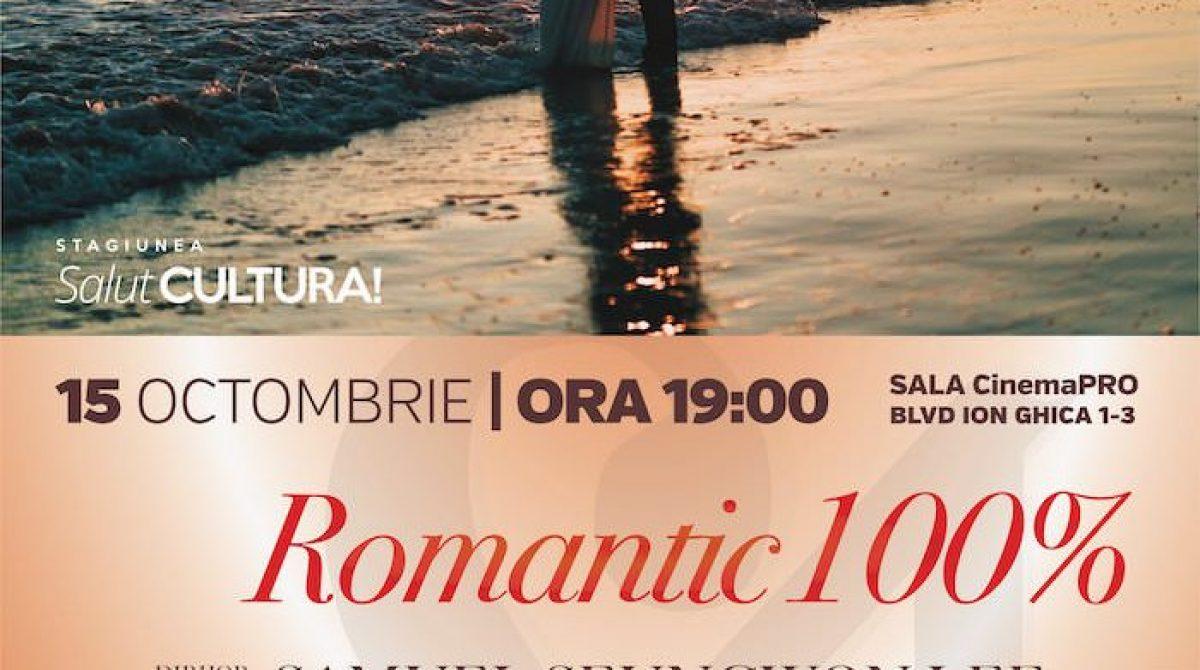 "Concertul ""Romantic 100%"", la Sala Cinema PRO"