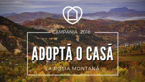 Campanie: Adoptă o Casă la Roșia Montană